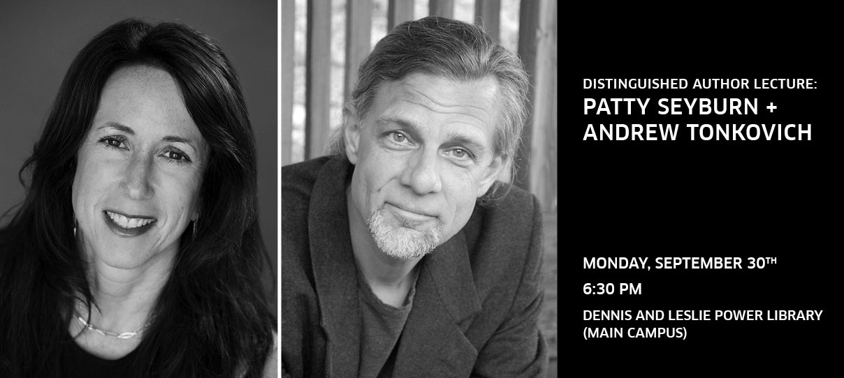 LCAD LIBRARY DISTINGUISHED AUTHOR LECTURE SERIES WITH PATTY SEYBURN + ANDREW TONKOVICH
