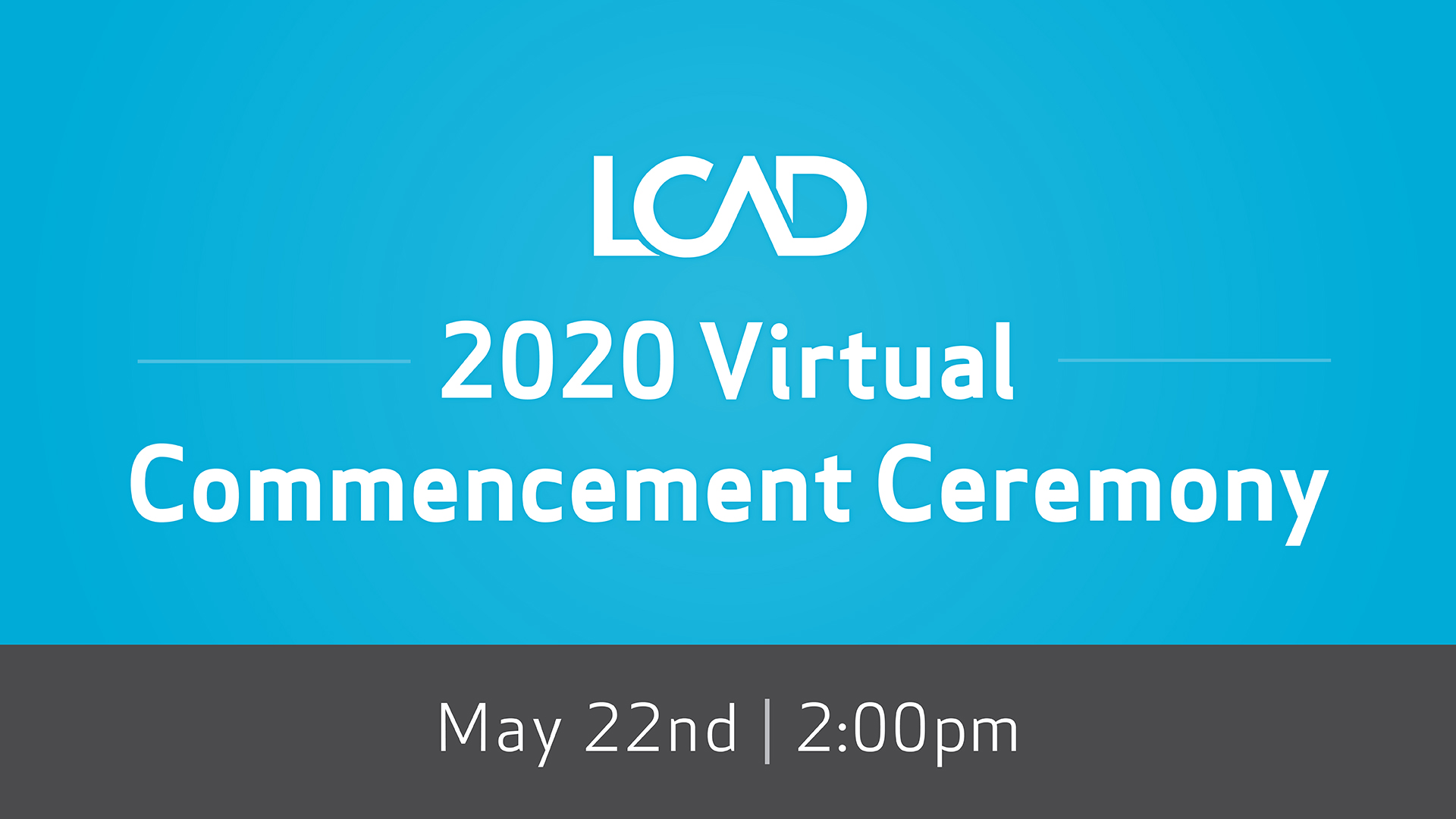 Virtual_Commencement_MyLCAD